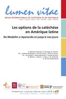LES OPTIONS DE LA CATECHESE EN AMERIQUE LATINE