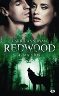 Redwood, T4 : Maddox