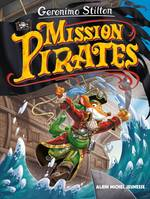 Le voyage dans le temps, Mission pirates, Mission pirates