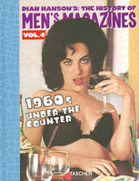 Volume 4, 1960s under the counter, Dian Hanson's The history of men's magazines