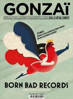 Gonzai N.13 ; born bad records