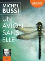 Un avion sans elle : 2 cd Mp3, Livre audio 2 CD MP3