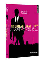 INTERNATIONAL GUY - TOME 9 WASHINGTON D.C. - VOL9
