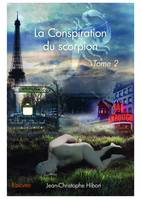 La Conspiration du scorpion - Tome 2