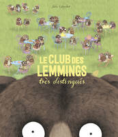LE CLUB DES LEMMINGS TRES DISTINGUES