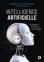 Intelligence artificielle / l'intelligence amplifiée par la technologie