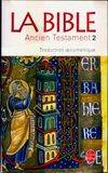 Bible Ancien Testament T2 traduction oecumenique, traduction oecumenique de la Bible