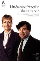 LA LITTERATURE FRANCAISE DU XXe SIECLE