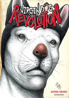 2, Virgin Dog Revolution - tome 2