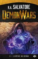 Demon wars, L'Apôtre du démon, Demon Wars, T3