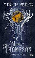 Mercy Thompson, T1 : L'Appel de la lune (Collector)