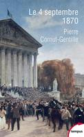 Le 4 septembre 1870, L'invention de la république