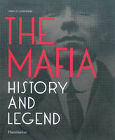 The Mafia, history and legend