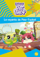Littlest Pet Shop - tome 05 : La Voyante de Paw-Tucket
