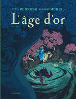 1, L'âge d'or - Tome 1
