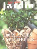 PLANTES FACILES A MULTIPLIER