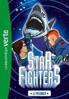 2, Star Fighters 02 - Le prisonnier