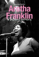 Aretha Franklin, Natural Woman