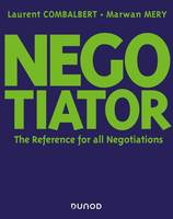 Negotiator - The Reference for all Negotiations, The Reference for all Negotiations