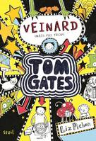 7, 7/VEINARD (MAIS PAS TROP). TOM GATES,