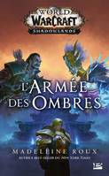 World of Warcraft / L'armée des ombres, Shadowlands