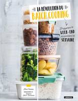 La révolution du batch cooking