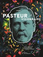 Louis Pasteur Catalogue d'expo