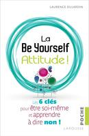 La Be Yourself Attitude