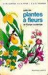 Guide des plantes à fleurs d'Europe occidentale
