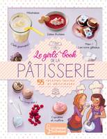 Le girls' book de la pâtisserie