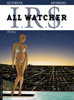 IRS, All Watcher - Tome 3 - Petra, 3