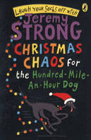 CHRISTMAS CHAOS FOR THE HUNDRED-MILE-AN-HOUR DOG