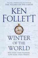 WINTER OF THE WORLD (THE CENTURY TRILOGY 2)