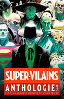 Supers Vilains, Anthologie