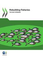 Rebuilding Fisheries, The Way Forward