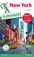 Guide du Routard New York 2017, + Brooklyn