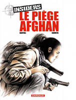 4, Insiders - Tome 4 - Piège afghan (Le)