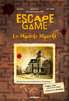 Escape game, Le manoir maudit
