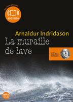 La Muraille de lave, Livre audio 1 CD MP3 - 582 Mo