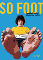 So foot, football total et contre-culture
