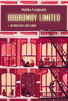 BROADWAY LIMITED TOME 1 GRAND FORMAT NOUVELLE EDITION