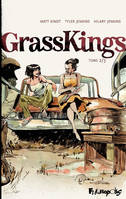 2, Grass Kings (Tome 2)