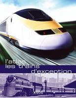 Les trains d'exception