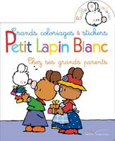 Coloriages et Stickers - Petit Lapin Blanc chez ses grands parents