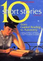Vol. 2, Ten short stories - volume 2, from guided reading to autonomy