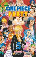 5, One Piece party