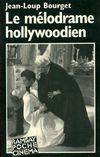 Le mélodrame hollywoodien