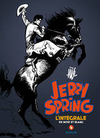 4, 1963-1965, Jerry Spring - L'Intégrale - Tome 4 - Jerry Spring 4 intégrale, l'intégrale en noir et blanc