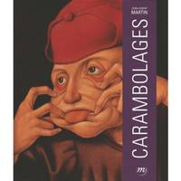 Carambolages / exposition, Paris, Galeries nationales du Grand Palais, du 2 mars au 4 juillet 2016