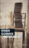 Inépuisables, Notes de (re)lectures